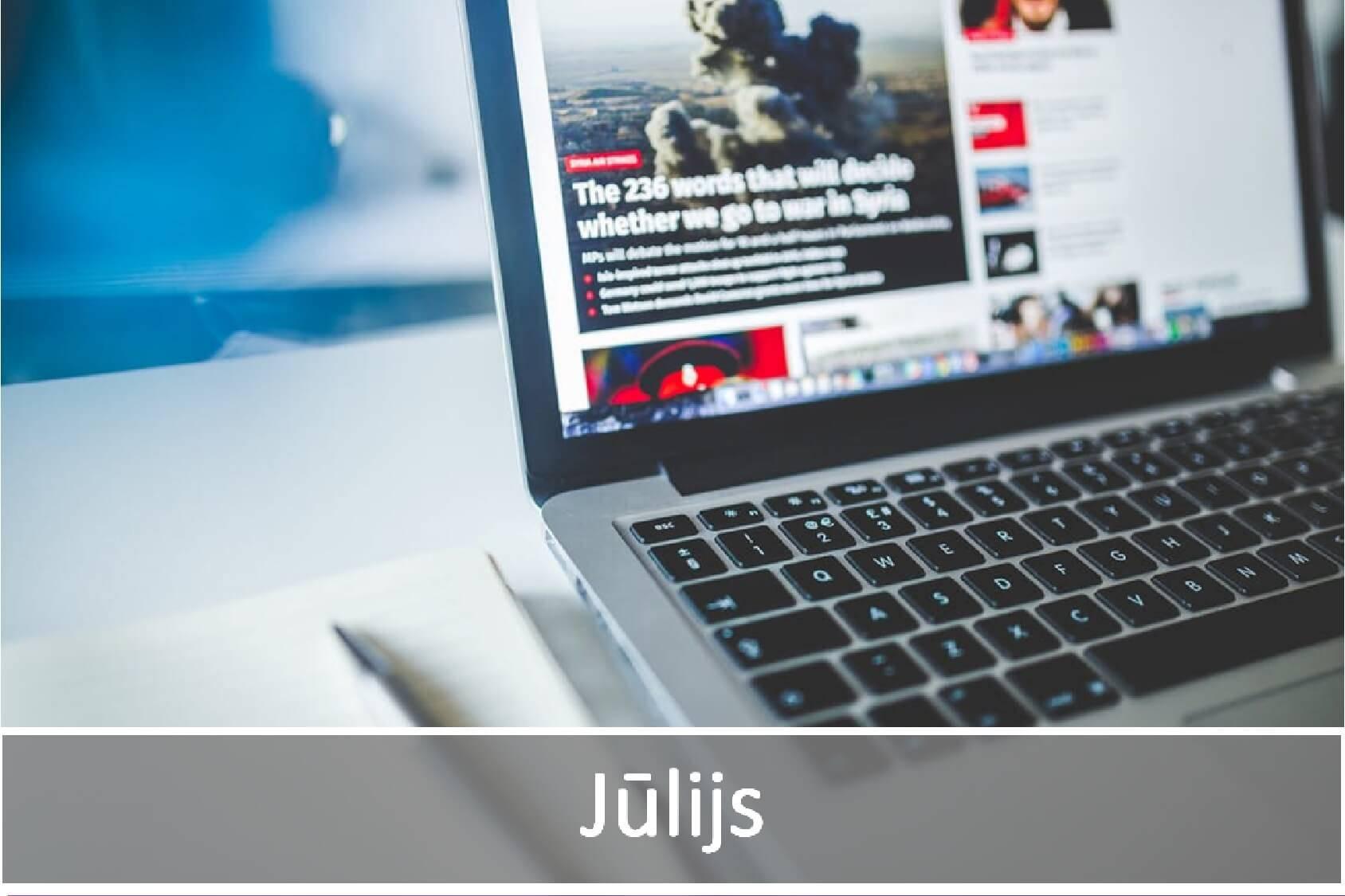 Jaunākās aktualitātes IT nozarē- jūlijs